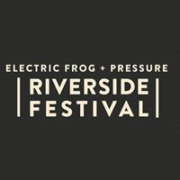 The Electric Frog and Pressure Riverside Festival Header