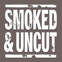 smoked and uncut